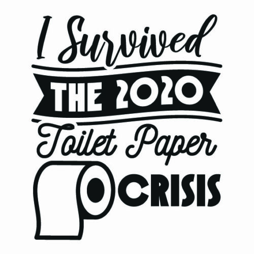 I-Survived-The-2020-Toilet-Paper-Crisis-SVG-Cut-File-11343