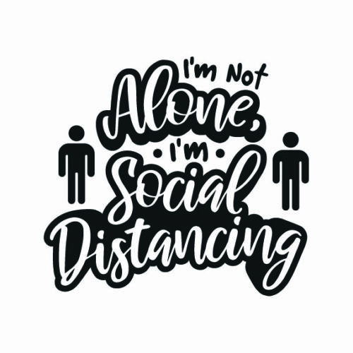 Im-Not-Alone-Im-Social-Distancing-SVG-Cut-File-10974